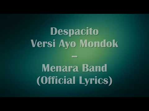 Despacito versi Ayo Mondok - Menara Band (Official Lyrics)