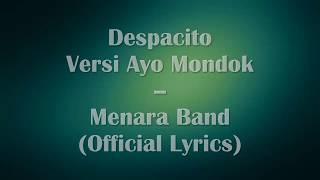 Despacito versi Ayo Mondok - Menara Band (Official Lyrics)