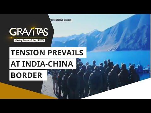 Gravitas: Tensions prevail at India-China border | India-China border standoff