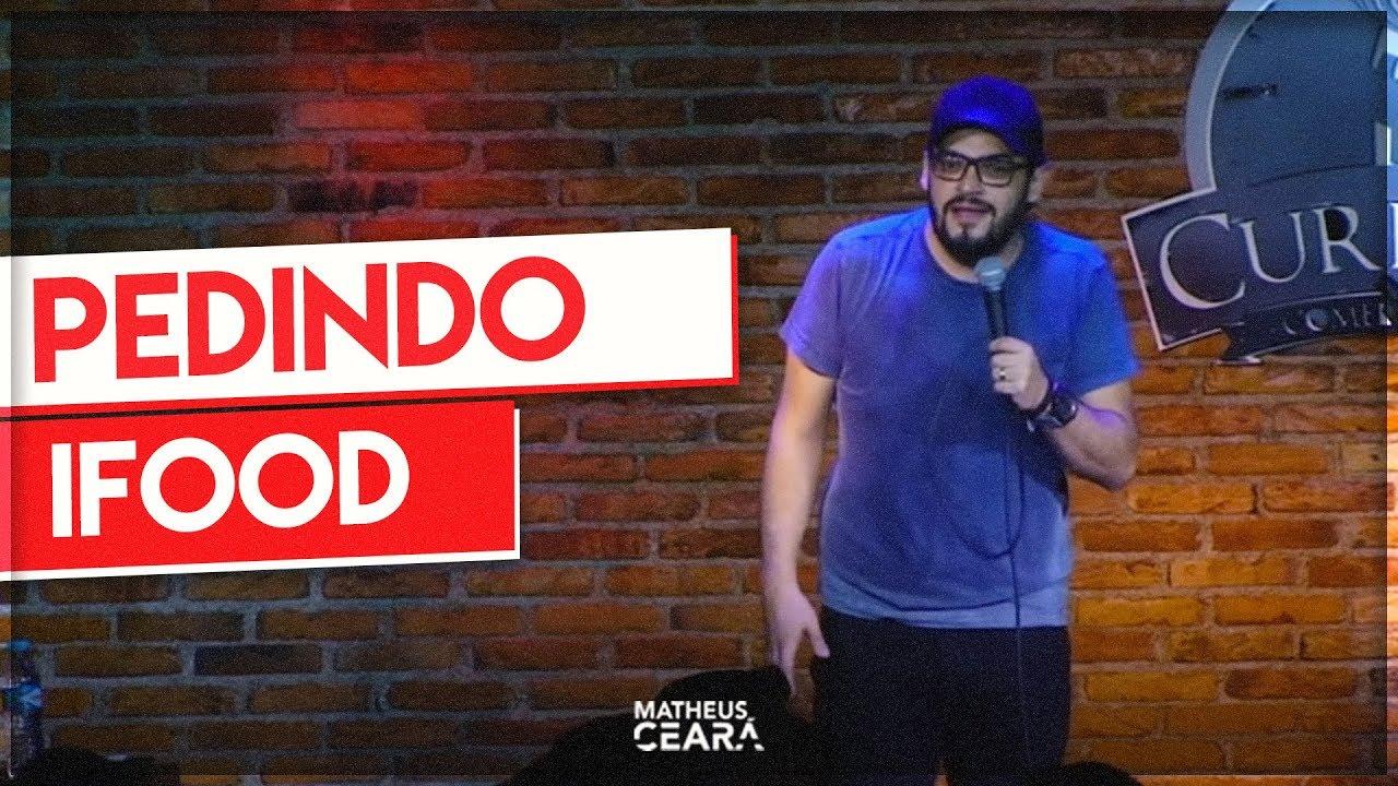 MATHEUS CEARÁ | PEDINDO IFOOD - STAND UP