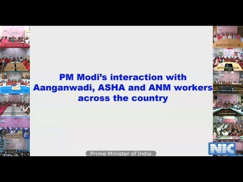 Direct Interaction of Hon'ble Prime Minister with Anganwadi Workers, ASHA, Supervisors & ANM