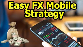 TRADE FOREX ON YOUR PHONE | Easy Mobile Trading Strategy | 100+ PIPS