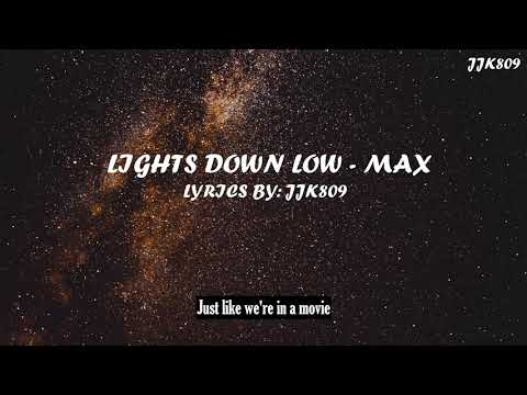 Lights Down Low - MAX 1 HOUR (Lyrics)