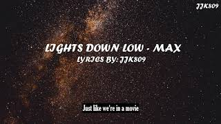 Lights Down Low - MAX 1 HOUR (Lyrics)