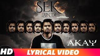 A KAY | Sek Lain De | Lyrical Video | New Punjabi Songs 2018 | Latest Punjabi Songs 2018