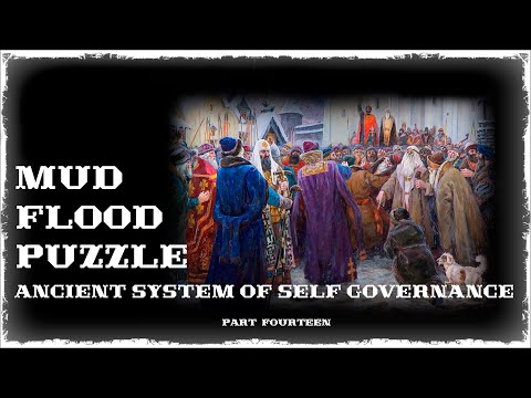 Mud Flood part#14 Ancient System of Self Governance