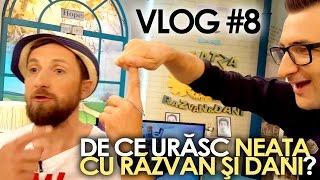 DE CE URASC NEATA CU RAZVAN SI DANI? (Vlog #8)