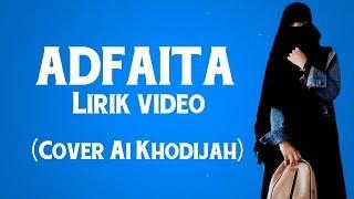 Sholawat Merdu ADFAITA (cover Ai Khodijah) Lirik Video