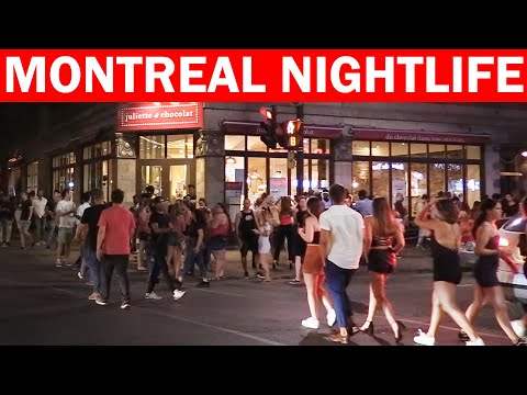 Montreal Nightlife 2019! Downtown Packed With Party People!