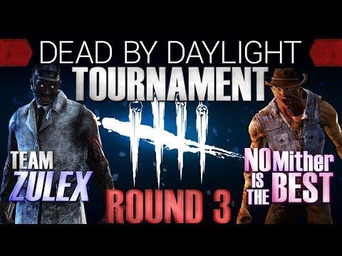 Dead by Daylight Tournament Round 3 - Team Zulex vs NoMitherIsTheBest