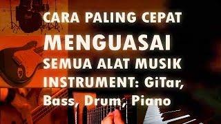 Cara Mudah Cepat Belajar Gitar, Bass, Drum & Piano Bersama Dani Mkd