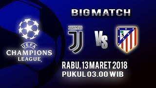 Jadwal Liga Champions Babak 16 Besar, Juventus FC Vs Atletico Madrid, Rabu Pukul 03.00 WIB
