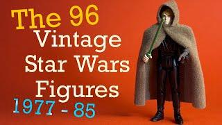 The 96 Vintage Kenner Star Wars Figures 1977 - 1985