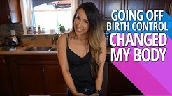 Going Off Birth Control Changed My Body!