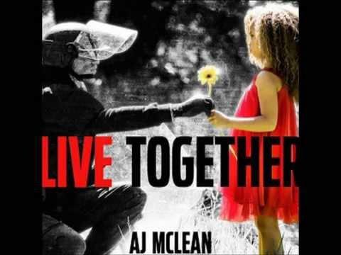 Aj mclean | Live together lyrics