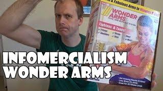 Infomercialism  Wonder Arms