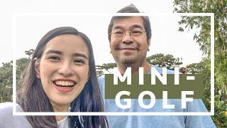 BAGUIO MINI-GOLF with Dad!!   Philippines 2019