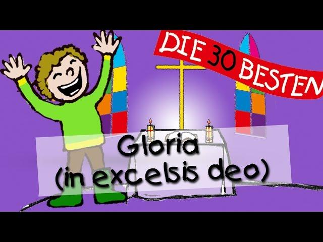 Gloria (in excelsis deo) - Die besten Kirchenlieder für Kinder || Kinderlieder