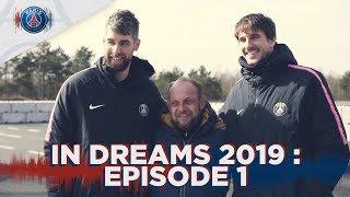 In Dreams 2019 : épisode 1