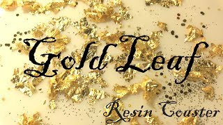 WATCH ME RESIN- Gold Leaf Resin Coaster