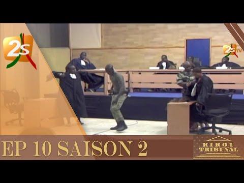 RIROU TRIBUNAL EP 10 SAISON 2