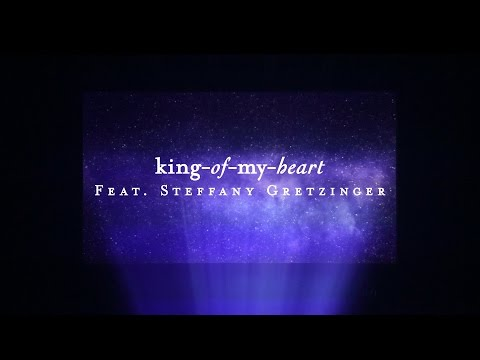 King Of My Heart (Lyric Video) // Starlight // Steffany Gretzinger