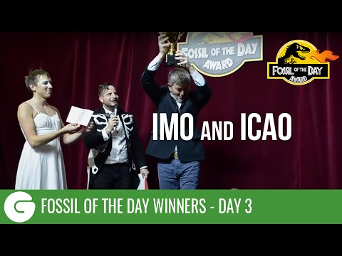 COP21 Fossil of the Day 3 Winners: IMO and ICAO