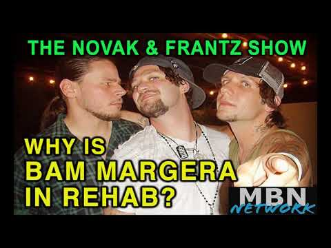 WHY IS BAM MARGERA IN REHAB? Brandon Novak & Joe Frantz show