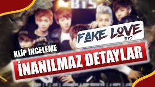 BTS FAKE LOVE KLİBİNİN ŞAŞIRTICI DETAYLARI