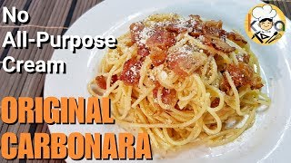 Original Carbonara | 7 Ingredients only (No All-Purpose Cream)