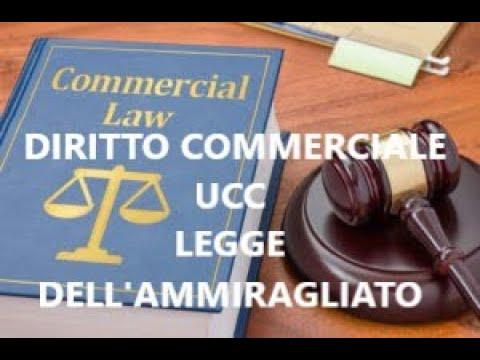 #45-parliamo-dï:-diritto-commerciale-||-ucc-||-legge-dell'ammiragliato