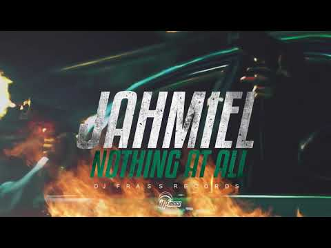 "Jahmiel – ""Nothing At All"""