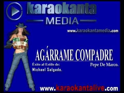 Karaokanta - Michael Salgado - Agárrame Compadre - (Demo)