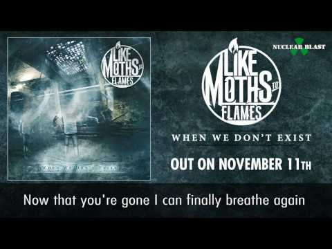 LIKE MOTHS TO FLAMES - You Won't Be Missed (OFFICIAL LYRIC VIDEO)