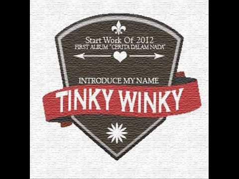 Tinky Winky - Aku, Kau Dan Dia