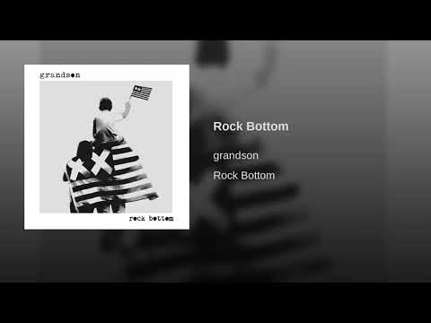 grandson - Rock Bottom
