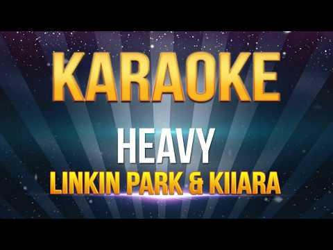 Linkin Park & Kiiara - Heavy KARAOKE