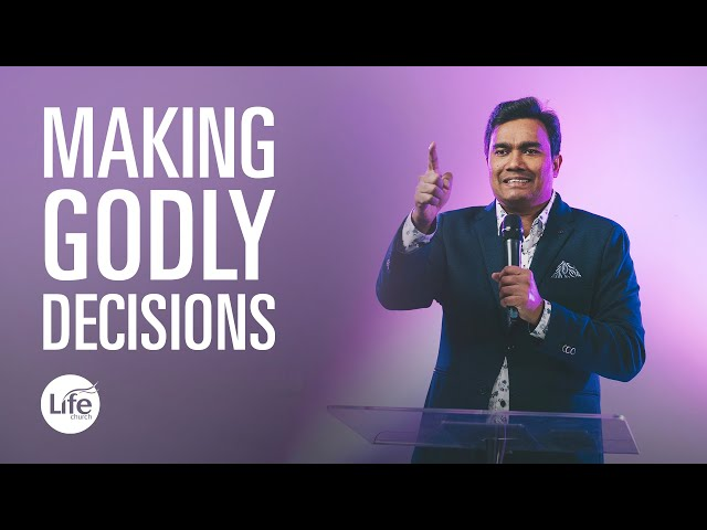 Knowing God's Will Part 5 - Making Godly Decisions | Rev Paul Jeyachandran