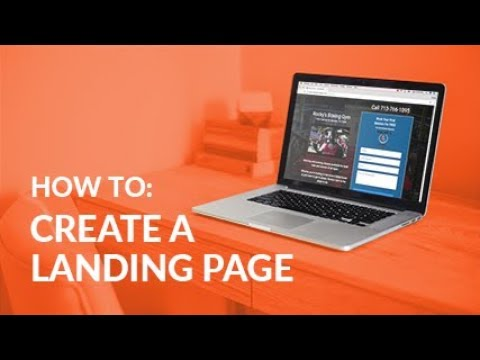 How To Create a Landing Page For Your Local Business - Local Business Marketing