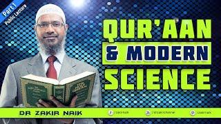 Qur'aan & Modern Science - Q&A Session - Dr Zakir Naik