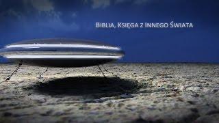 BIBLIA, KSIĘGA Z INNEGO ŚWIATA, HD720p.