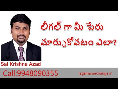 Name Change Procedure in Hyderabad |  Name Change Consultants in Hyderabad  | Sai Krishna Azad |