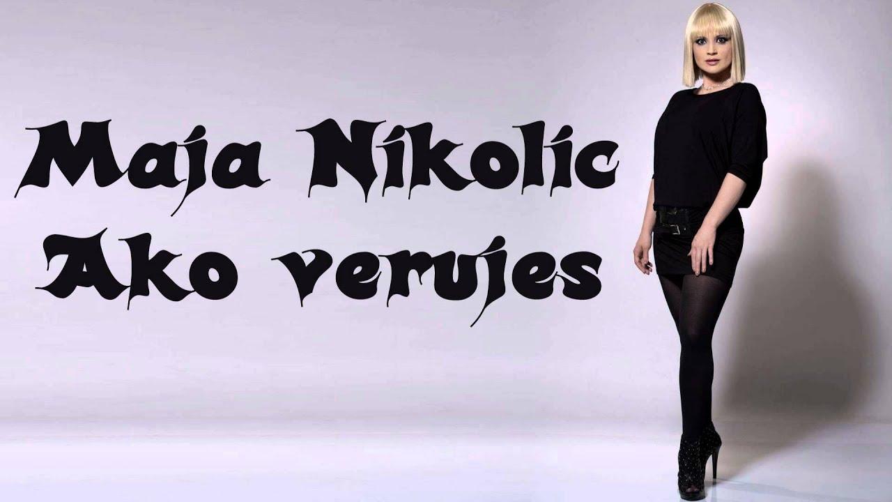 Maja Nikolic - Ako verujes - (Audio 1998) HD
