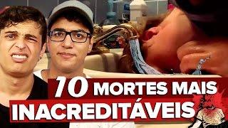 10 PESSOAS QUE MORRERAM ACIDENTALMENTE DE FORMA INACREDITÁVEL