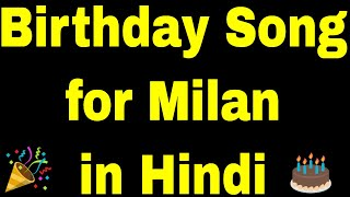 Birthday Song for milan - Happy Birthday milan Song