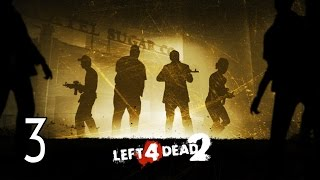 Left 4 Dead 2 - Walkthrough Part 3 Gameplay The Passing