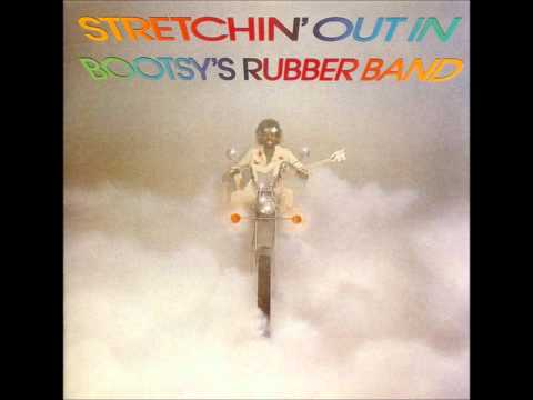 Bootsy's Rubber Band - I'd Rather Be With You