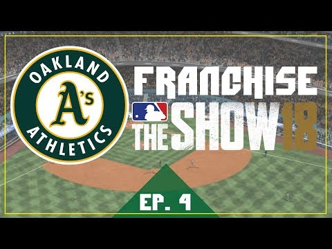 """MLB The Show 18 - """"BUILDING THE BAY"""" - Oakland Athletics Franchise Ep. 4"""