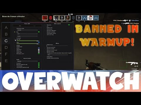 Banned In Warmup! CS:GO OVERWATCH!