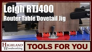 Leigh Rtj400 Router Table Dovetail Jig Product Tour